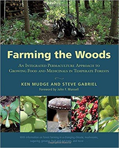 Farming the Woods (Paperback) by Ken Mudge & Steve Gabriel