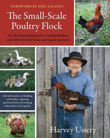 The Small-Scale Poultry Flock (Paperback) by Harvey Ussery
