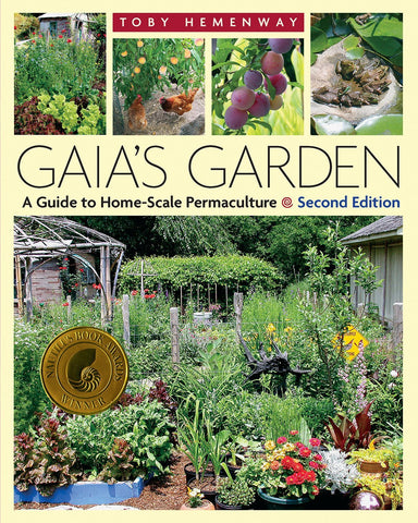 Gaia's Garden: A Guide to Home-scale Permaculture (Paperback) by Toby Hemenway