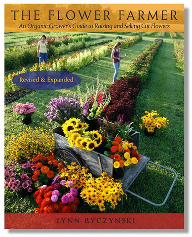 The Flower Farmer (Paperback) by Lynn Byczynski