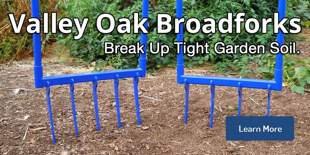 Valley Oak Tools Broadfork