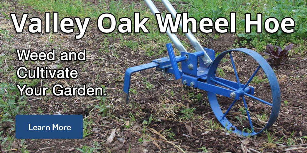 Valley Oak Tools Wheel Hoe