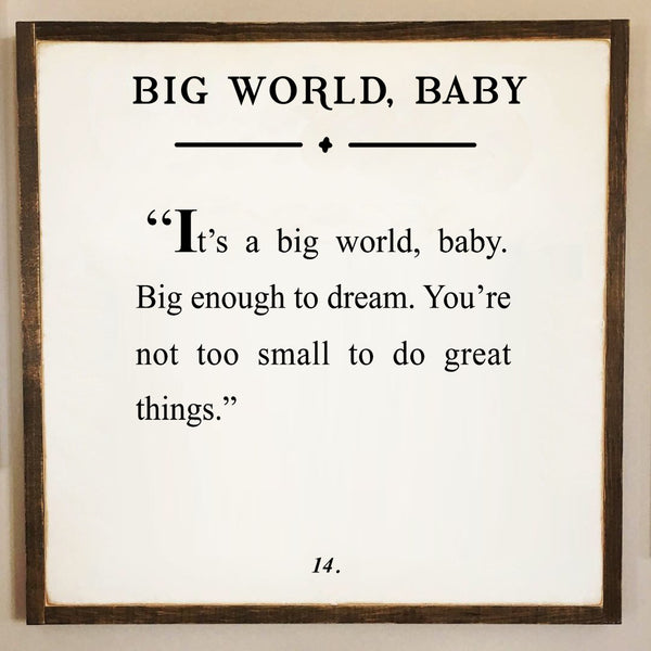 BIG WORLD, BABY  2'X2' WOODEN LYRIC SIGN Bundle