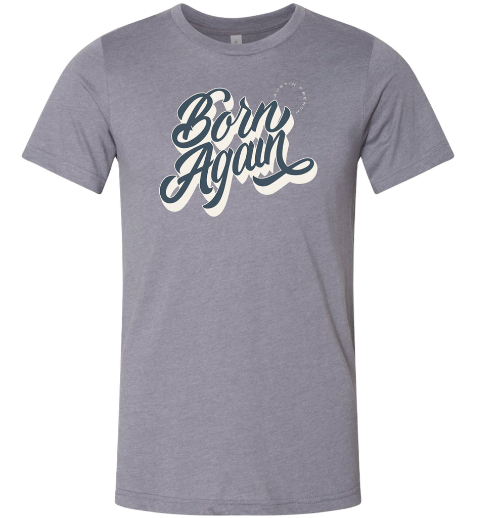 Born Again Grey Tee