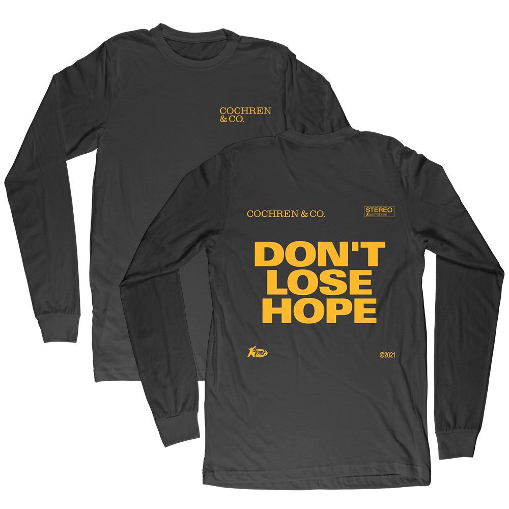 Don't Lose Hope Long Sleeve Shirt