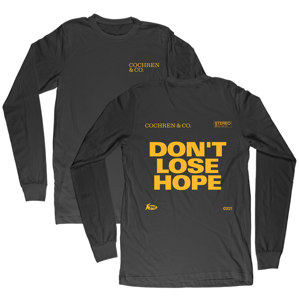 Don't Lose Hope Long Sleeve Shirt (PREORDER)