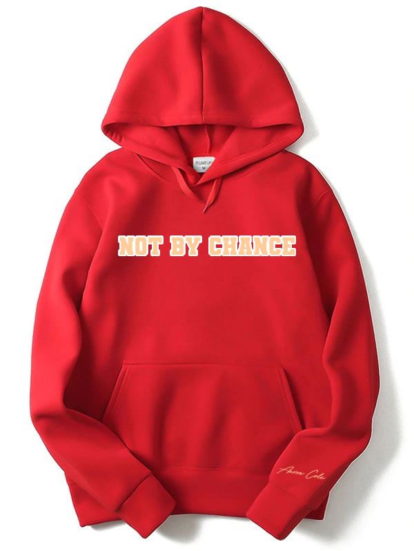 Not By Chance Hoodie