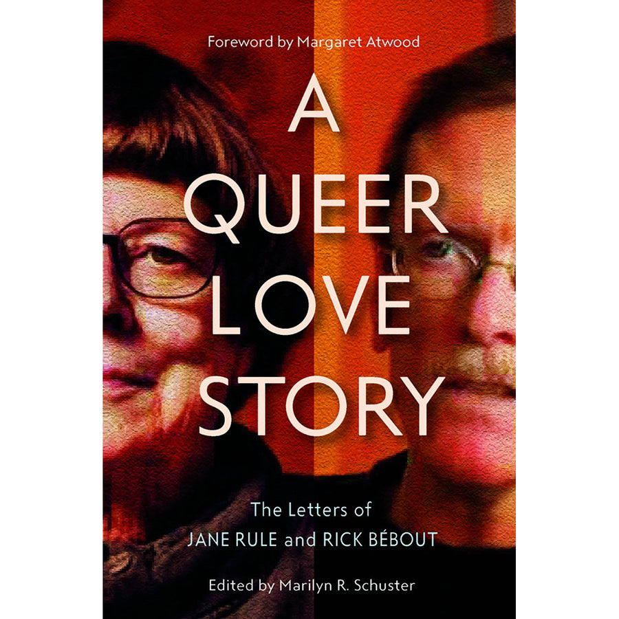 The cover of the book depicting the title and the faces of Jane Rule and Rick Bebout.
