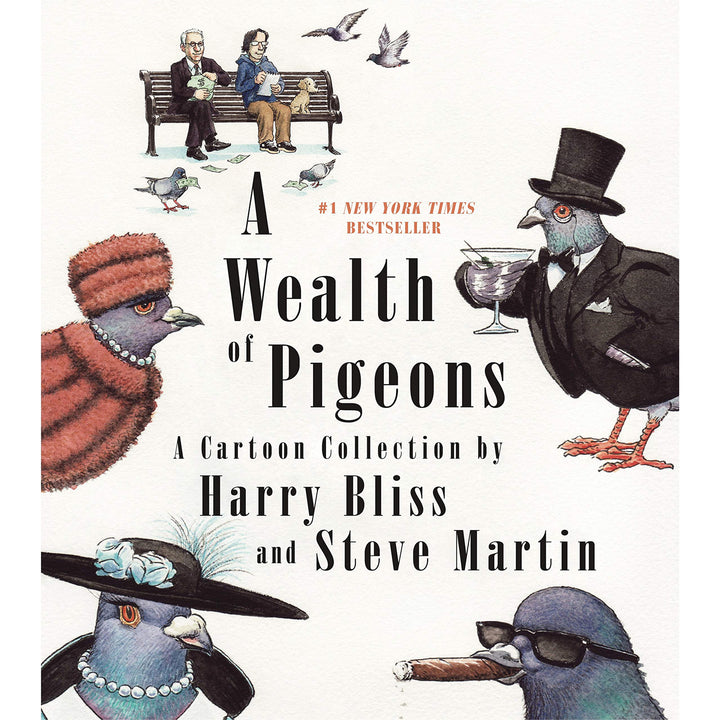 The cover of the book depicting the title and Steve Martin sitting with Harry Bliss on a bench feeding pigeons.