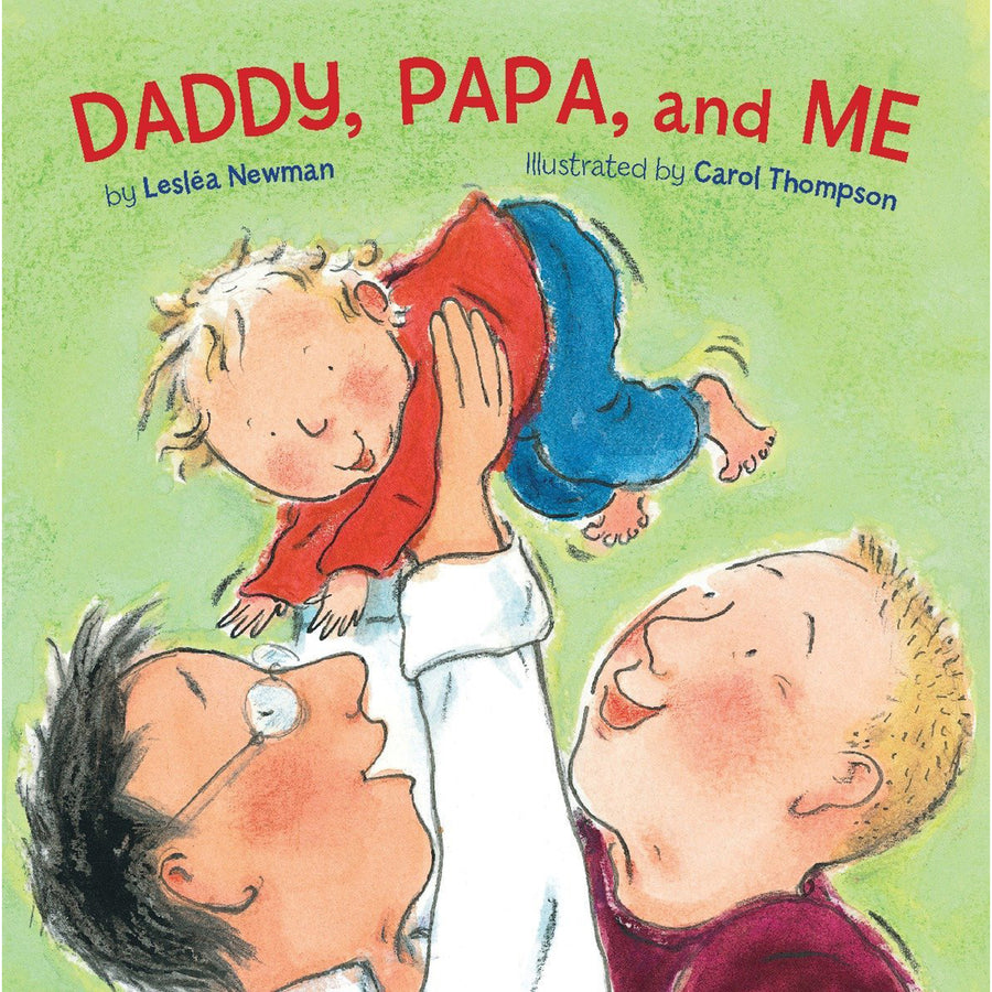 The cover of the book depicting the title and a cartoon family, featuring two fathers and their child.