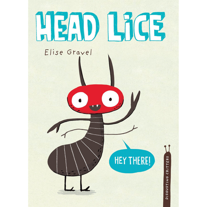 The cover of the hardcover book depicting the title and a cartoon head louse waving hello.