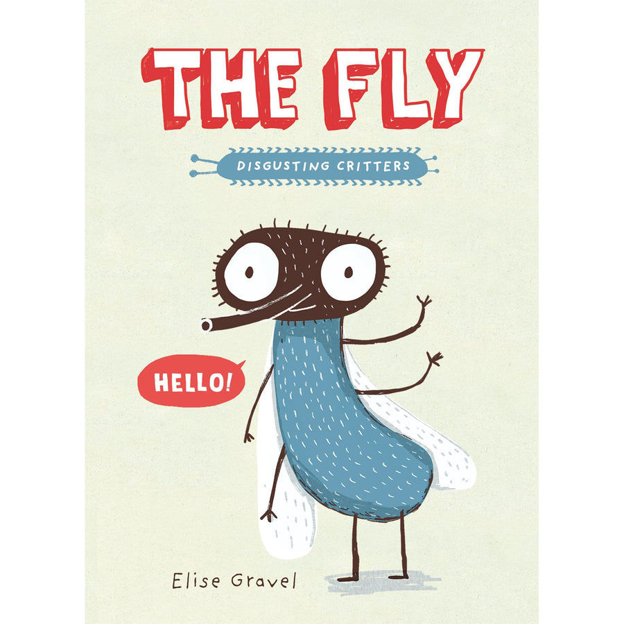 The cover of the paperback book depicting the title and a cartoon fly waving hello.