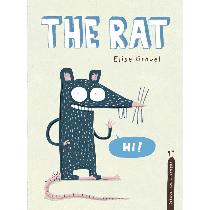 The cover of the hardcover book depicting the title and a cartoon rat waving hello.