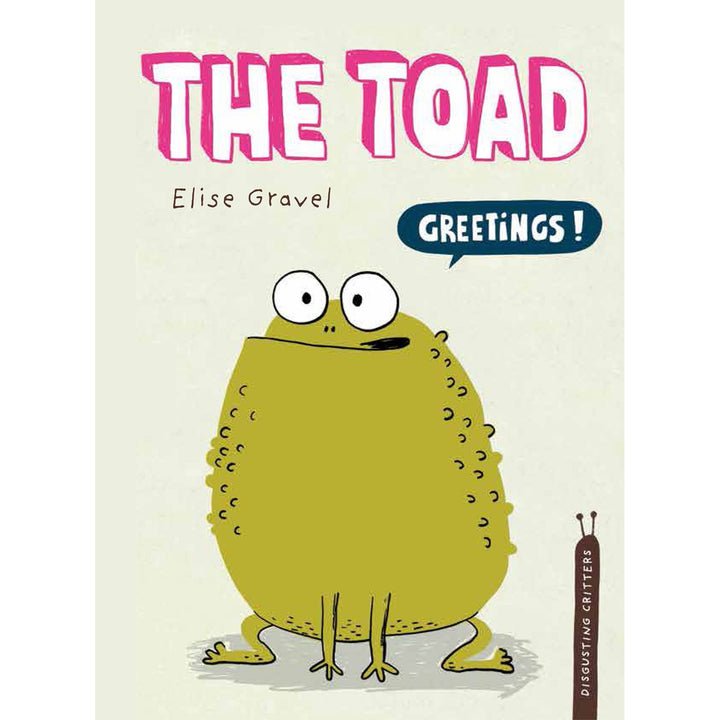 "The cover of the hardcover book depicting the title and a cartoon toad saying ""greetings!""."
