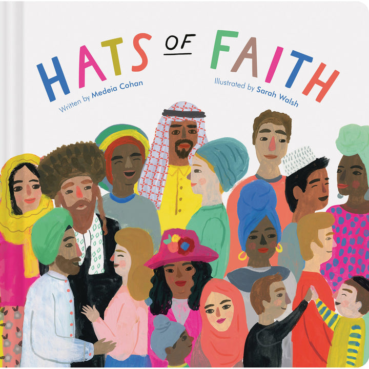 The cover of the book depicting the title and many people wearing different hats of varying faiths.
