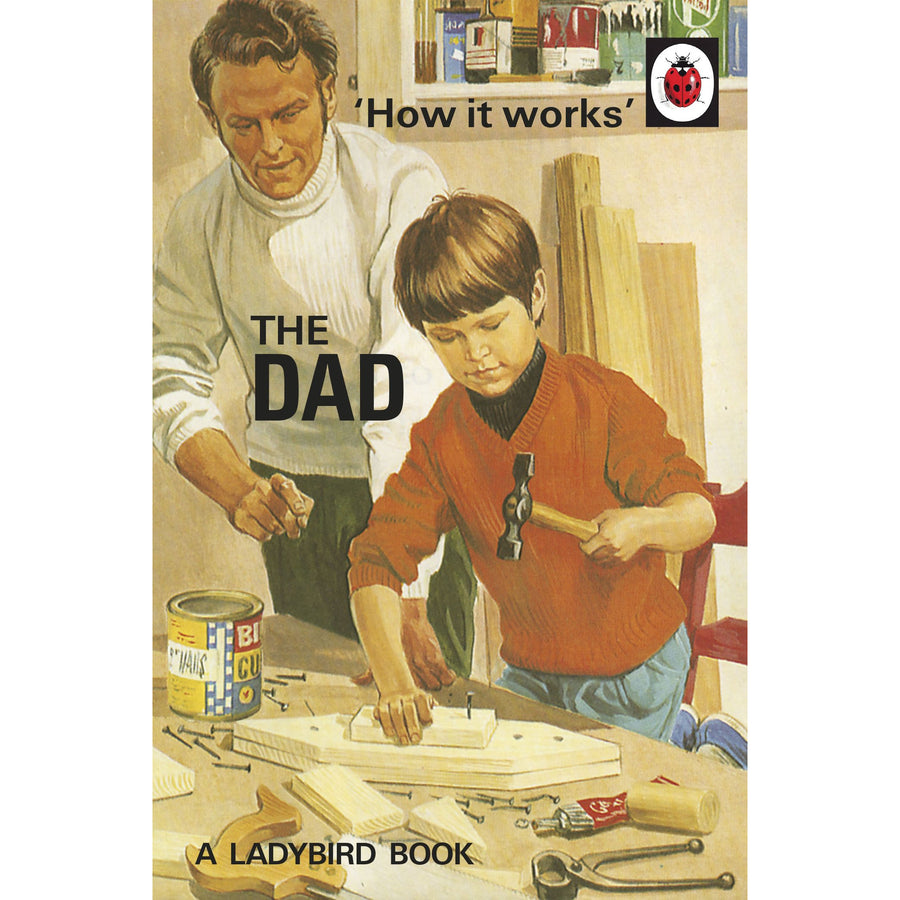 The cover of the book depicting the title and an illustrated man helping a young boy hammer to planks of wood together in a wood working shopping.