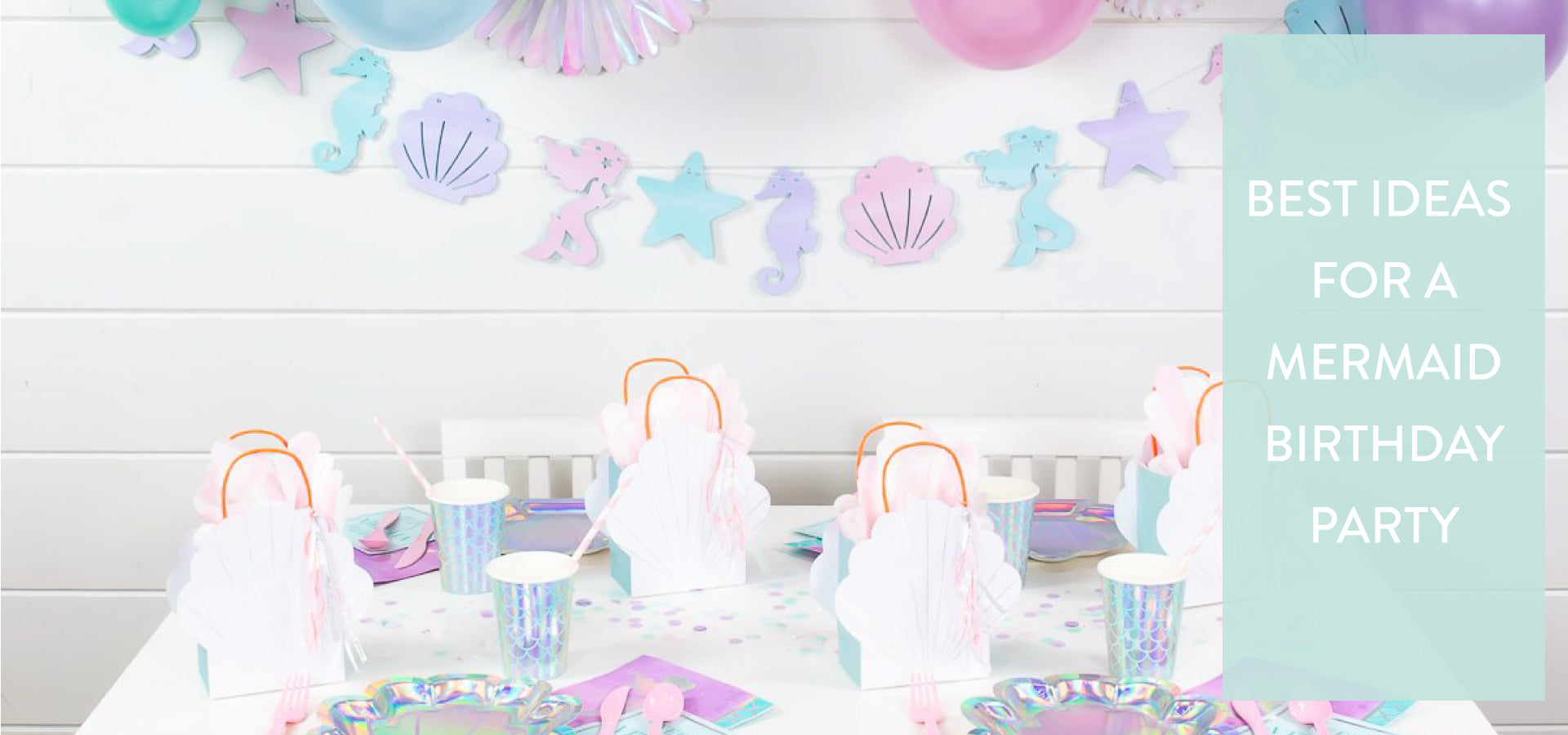 Best Ideas for a Mermaid Birthday Party | The Party Darling