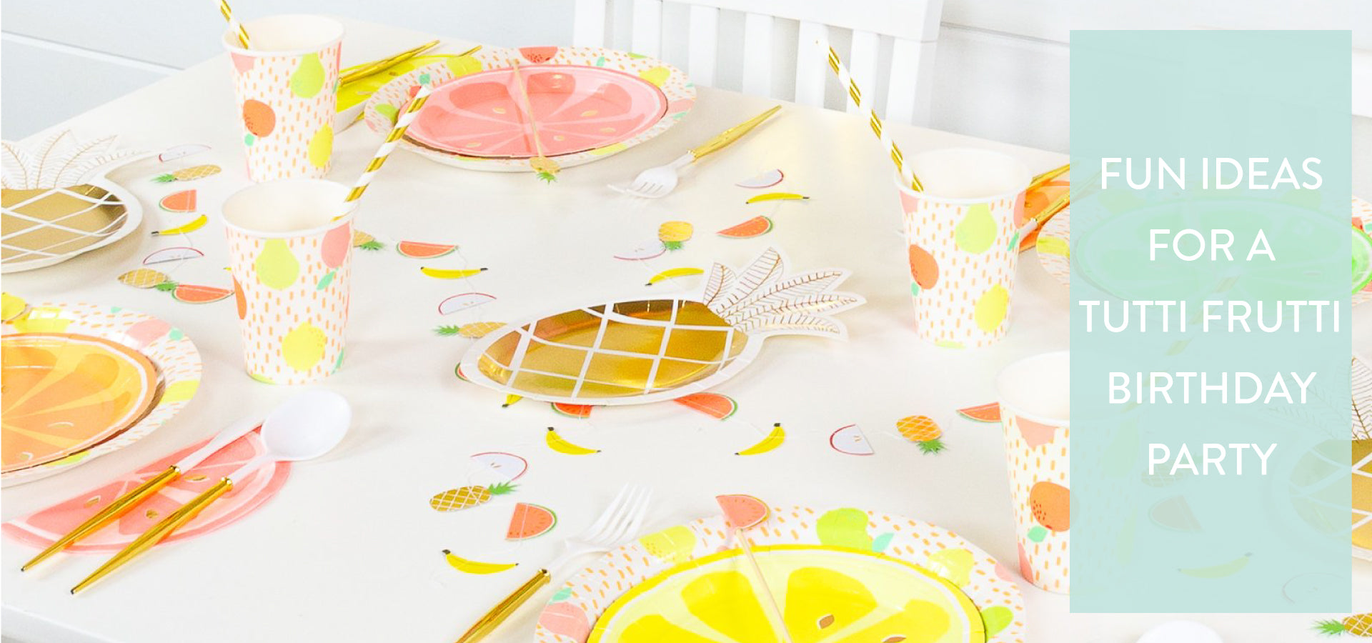 Fun Ideas for a Tutti Frutti Birthday Party | The Party Darling