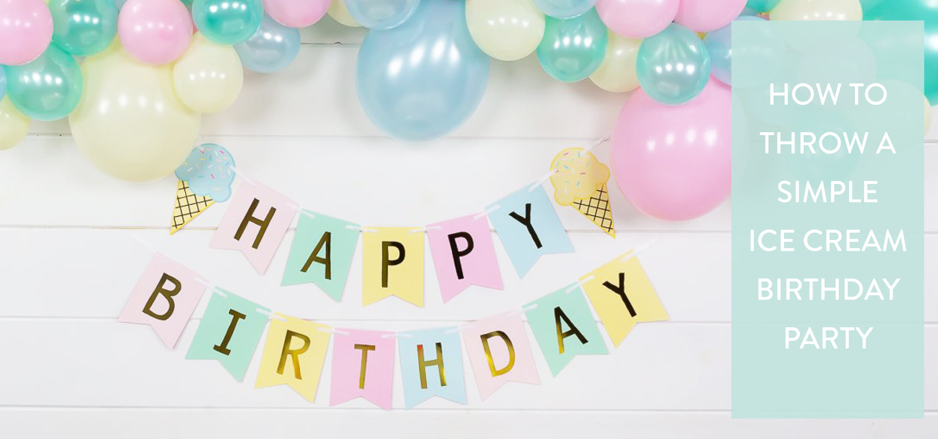 How to Throw a Simple Ice Cream Birthday Party | The Party Darling
