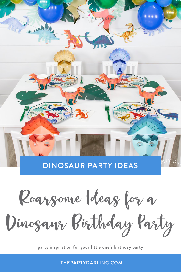 Roarsome Ideas for a Dinosaur Birthday Party