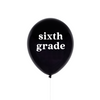 Sixth Grade School Balloon | The Party Darling