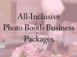 All Inclusive Photo Booth Business Packages