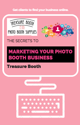 The Secret to Marketing your Photo Booth Business