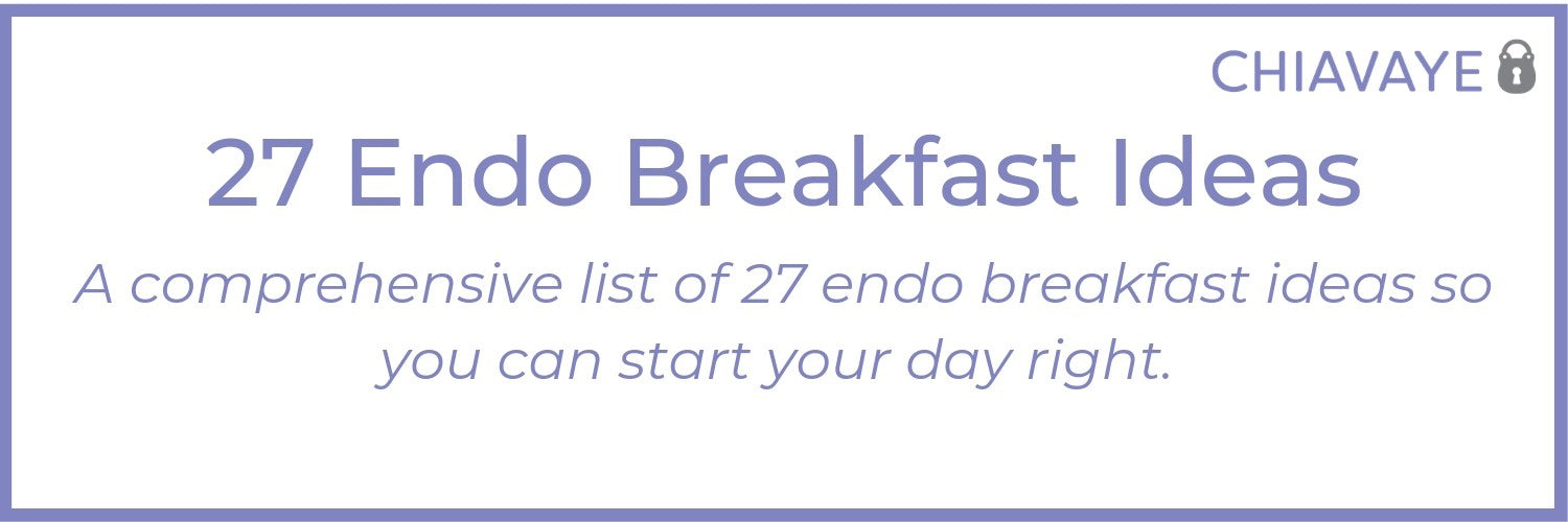 endometriosis diet breakfast ideas