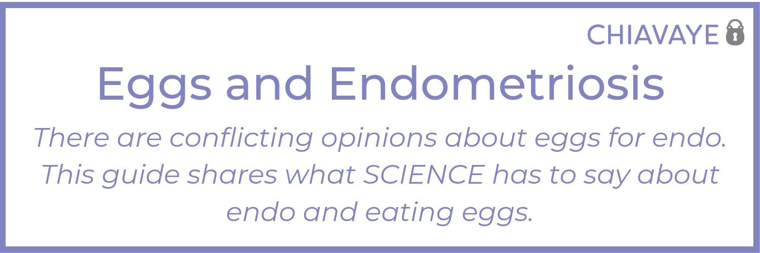 endometriosis and eating eggs