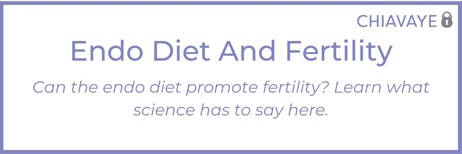 fertility and endometriosis diet