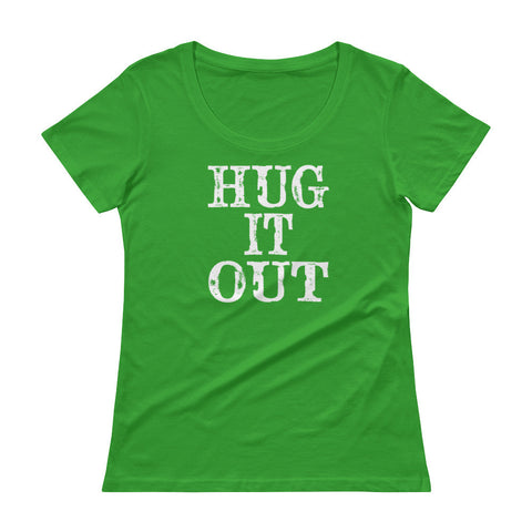 Hug It Out - Ladies' Scoopneck T-Shirt