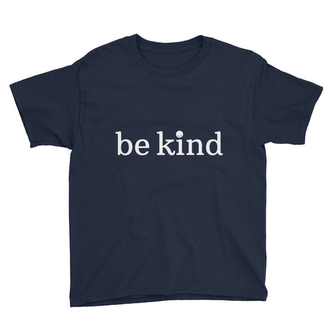 Be Kind Youth Short Sleeve T-Shirt (Black, Navy, Caribbean Blue, Heather Royal Blue & Heather Hot Pink)