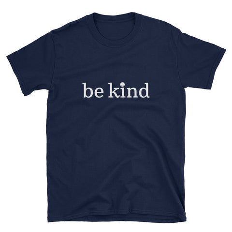 Be Kind Dark - Unisex T-Shirt