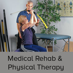 Medical Rehab and Physical Therapy