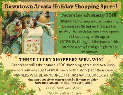Downtown Arcata Holiday Shopping Spree Final Days!