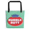 Bubble Butt (Bag)