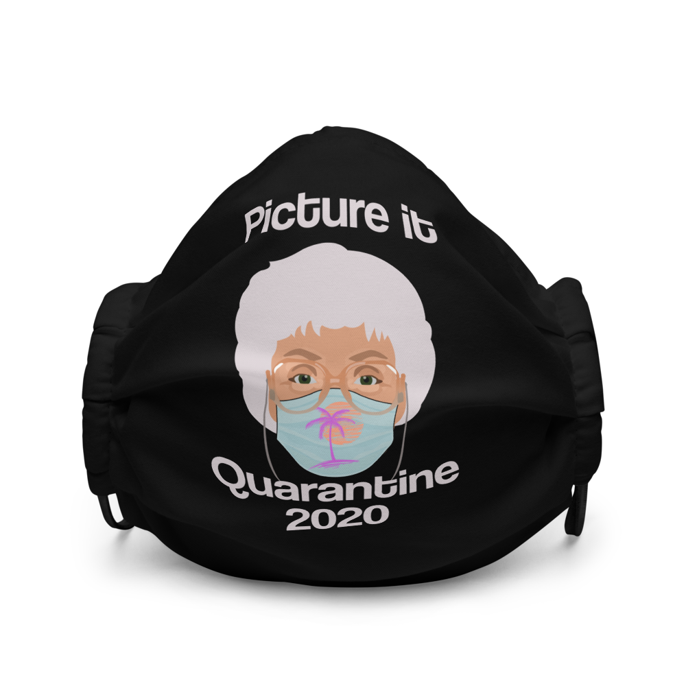 Picture It Quarantine (Face Mask)