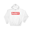 Daddy Sup (Hoodie)