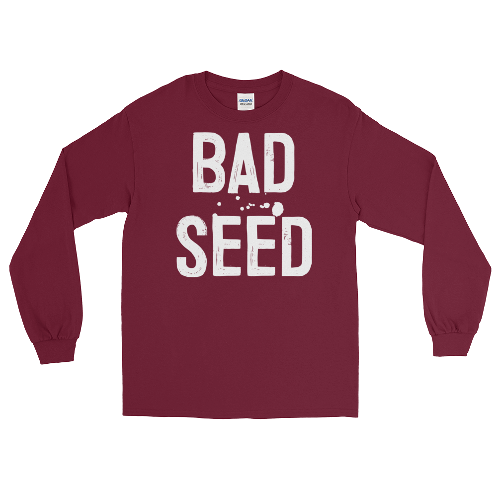 Bad Seed (Long Sleeve)
