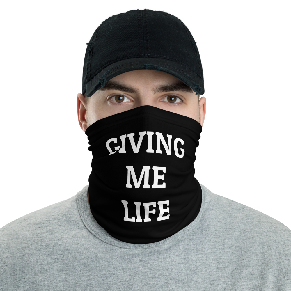 Giving Me Life (Mask/Neck Gaiter)