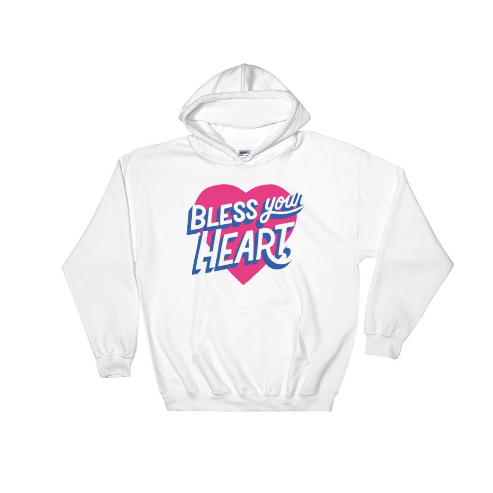 Bless Your Heart (Hoodie)