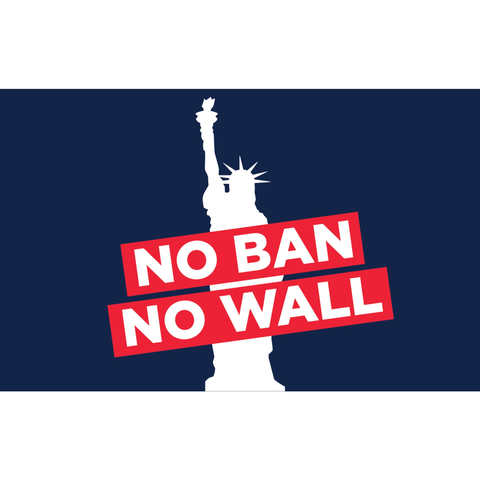 """No Ban No Wall!"" Rally Sign"
