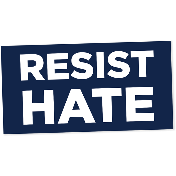 Resist Hate Sticker (3 pack)