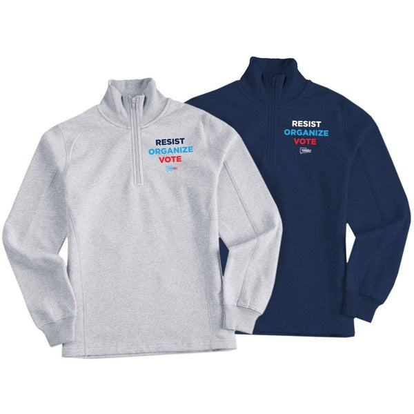 Resist Organize Vote PTP Quarterzip Sweatshirt