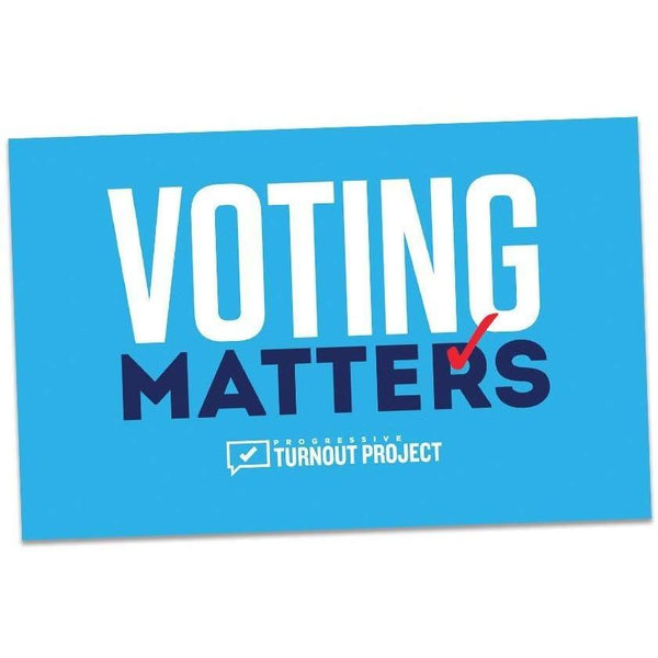Voting Matters Rally Sign
