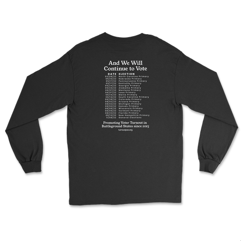 We Voted Rights Long Sleeve T-Shirt
