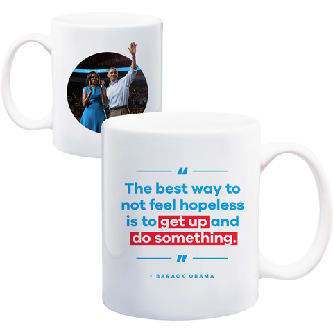 """Get Up & Do Something!"" Obama Quote Mug"