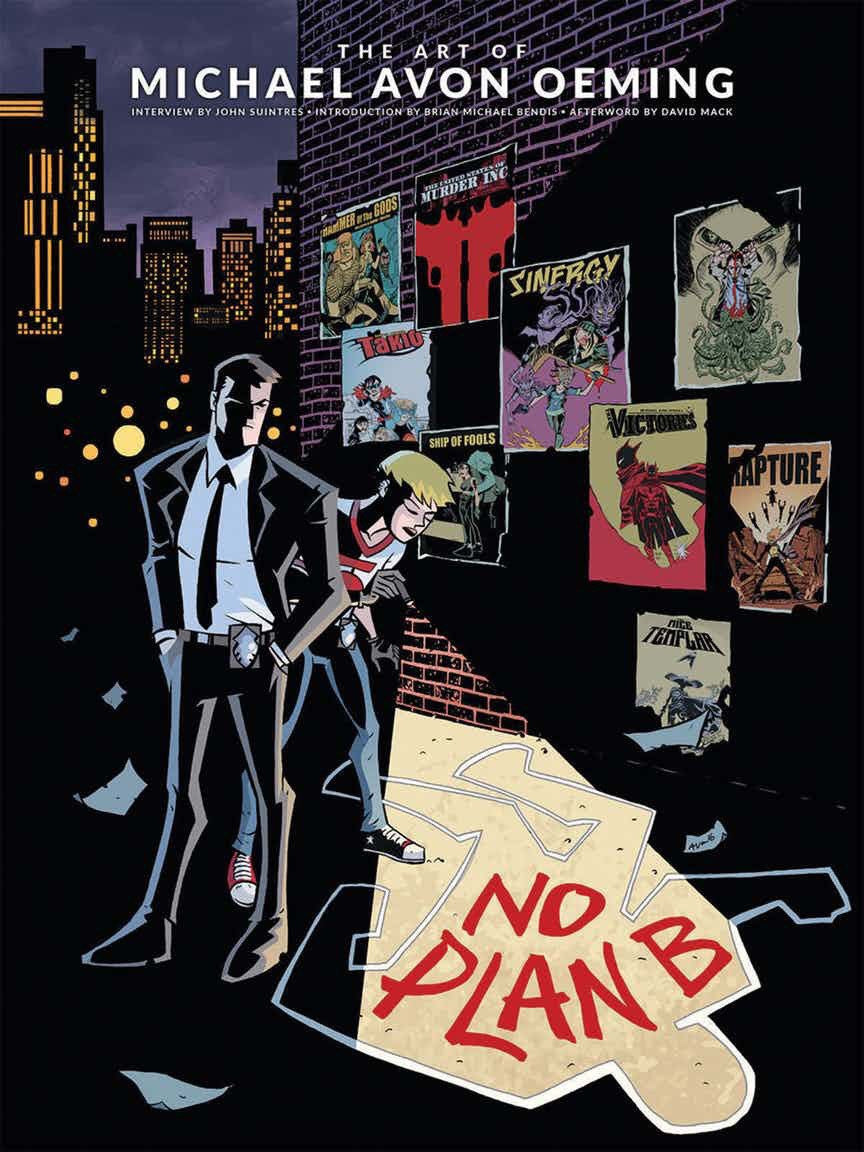 Announcing THE ART OF MICHAEL AVON OEMING : No Plan B