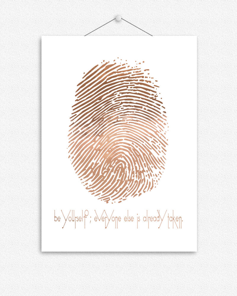 Be Yourself | Foil Print