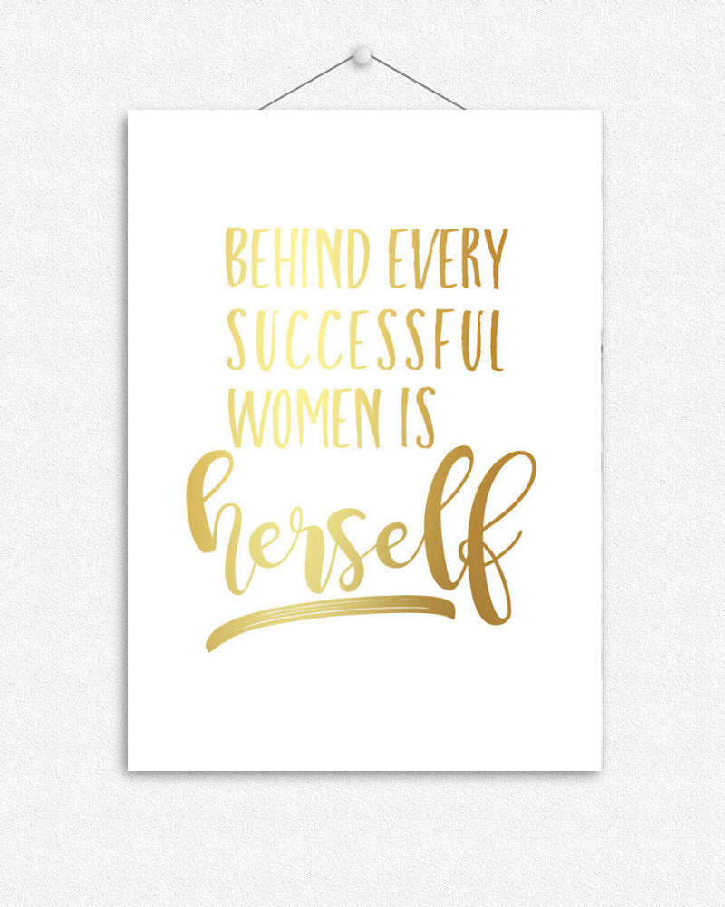 Behind every successful women | Quote Foil Print